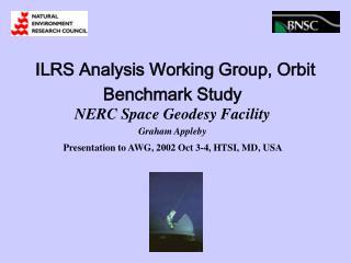 ILRS Analysis Working Group, Orbit Benchmark Study