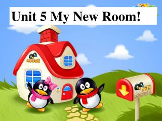 Unit 5 My New Room!