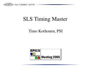 SLS Timing Master
