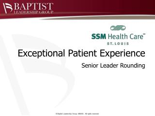 Exceptional Patient Experience