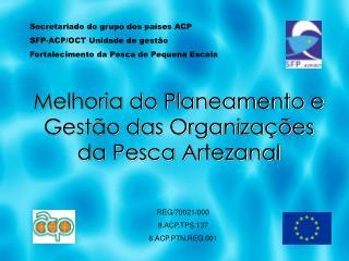 Melhoria do Planeamento e Gestão das Organizações da Pesca Artezanal