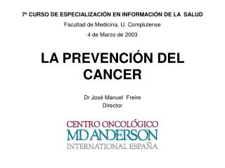 LA PREVENCI�N DEL CANCER