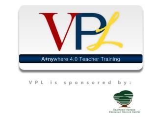 A+ny where  4.0 Teacher Training