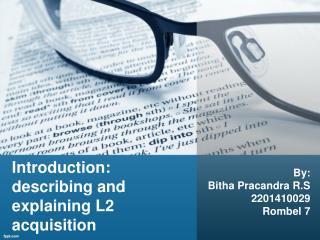 Introduction: describing and explaining L2 acquisition