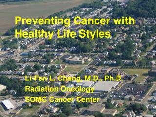 Preventing Cancer with Healthy Life Styles