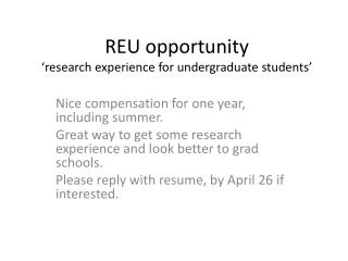REU opportunity �research experience for undergraduate students�