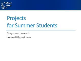 Projects  for Summer Students