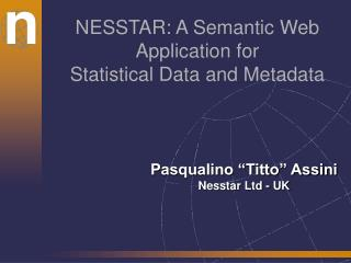 NESSTAR: A Semantic Web Application for Statistical Data and Metadata