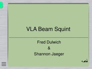 VLA Beam Squint