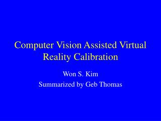 Computer Vision Assisted Virtual Reality Calibration