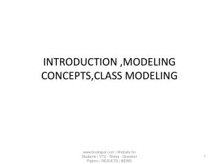 INTRODUCTION ,MODELING CONCEPTS,CLASS MODELING