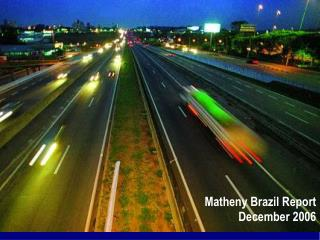 Matheny Brazil Report December 2006