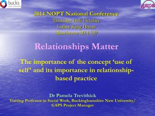 2014 NOPT National Conference  Thursday 16th October Luther King House  Manchester M14 5JP
