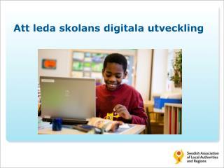 Att leda skolans digitala utveckling