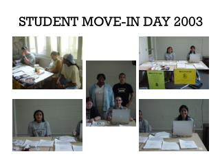 STUDENT MOVE-IN DAY 2003