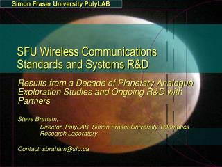 SFU Wireless Communications Standards and Systems R&D