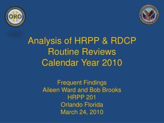 Analysis of HRPP  RDCP Routine Reviews Calendar Year 2010