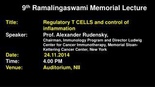 9 th Ramalingaswami  Memorial Lecture