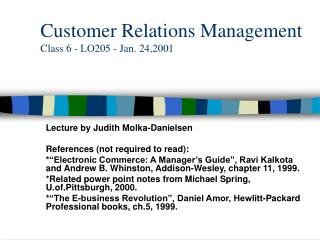 Customer Relations Management Class 6 - LO205 - Jan. 24,2001