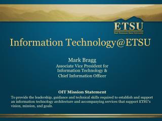 Information  Technology@ETSU