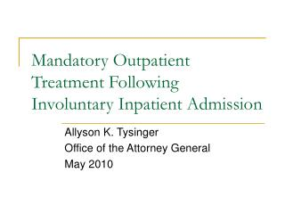 Mandatory Outpatient Treatment Following Involuntary Inpatient Admission