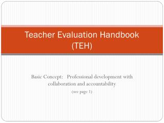 Teacher Evaluation Handbook  (TEH)