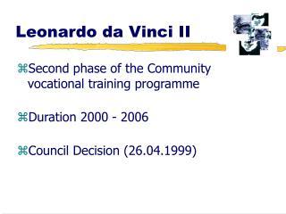 Leonardo da Vinci II