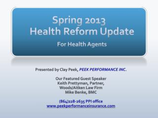 Spring 2013 Health Reform Update For Health Agents