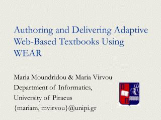 Authoring and Delivering Adaptive Web-Based Textbooks Using WEAR