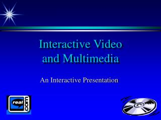 Interactive Video and Multimedia