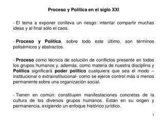 Proceso y Política en el siglo XXI