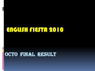 OCTO  final  RESULT