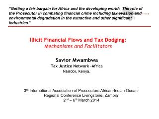 Illicit Financial Flows and Tax Dodging: Mechanisms and Facilitators