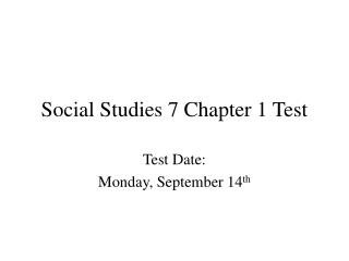Social Studies 7 Chapter 1 Test