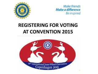 REGISTERING FOR VOTING  AT CONVENTION 2015