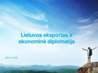 Lietuvos eksportas ir ekonomin ė diplomatija