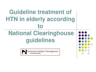 Guideline treatment of HTN in elderly according to      National Clearinghouse guidelines