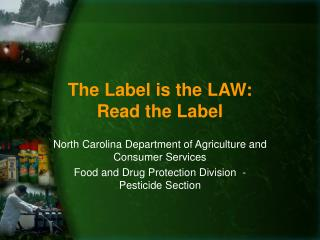 The Label is the LAW: Read the Label