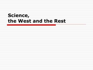 Science, the West and the Rest