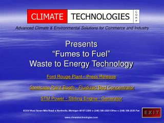 """Presents """"Fumes to Fuel"""" Waste to Energy Technology Ford Rouge Plant - Press Release"""