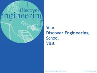 Your Discover Engineering School Visit