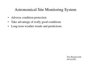 Astronomical Site Monitoring System