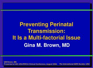 Gina M. Brown, MD