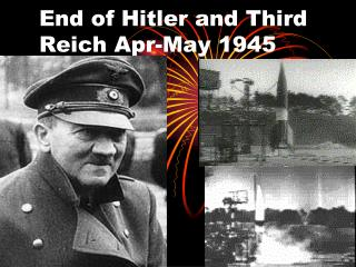 End of Hitler and Third Reich Apr-May 1945