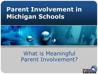 Parent Involvement in Michigan Schools