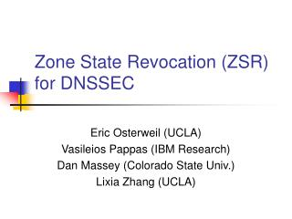 Zone State Revocation ZSR  for DNSSEC