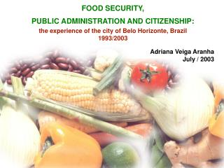 FOOD SECURITY,    PUBLIC ADMINISTRATION AND CITIZENSHIP: