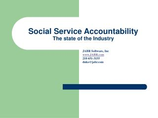 Social Service Accountability The state of the Industry