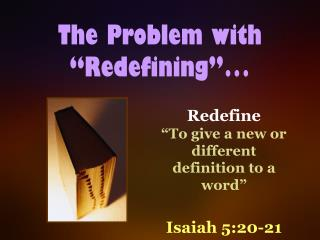 "The Problem with ""Redefining""…"
