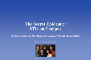 The Secret Epidemic: STIs on Campus